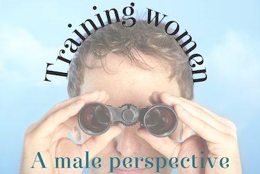 Training Women – a male perspective